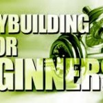 Bodybuilding For Beginners- Tips Worth Knowing