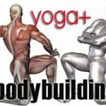 Why Mix Yoga And Bodybuilding